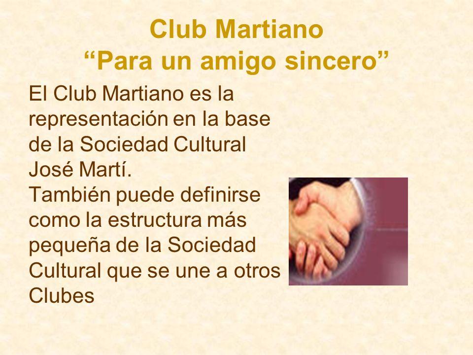 Club Martiano Para un amigo sincero