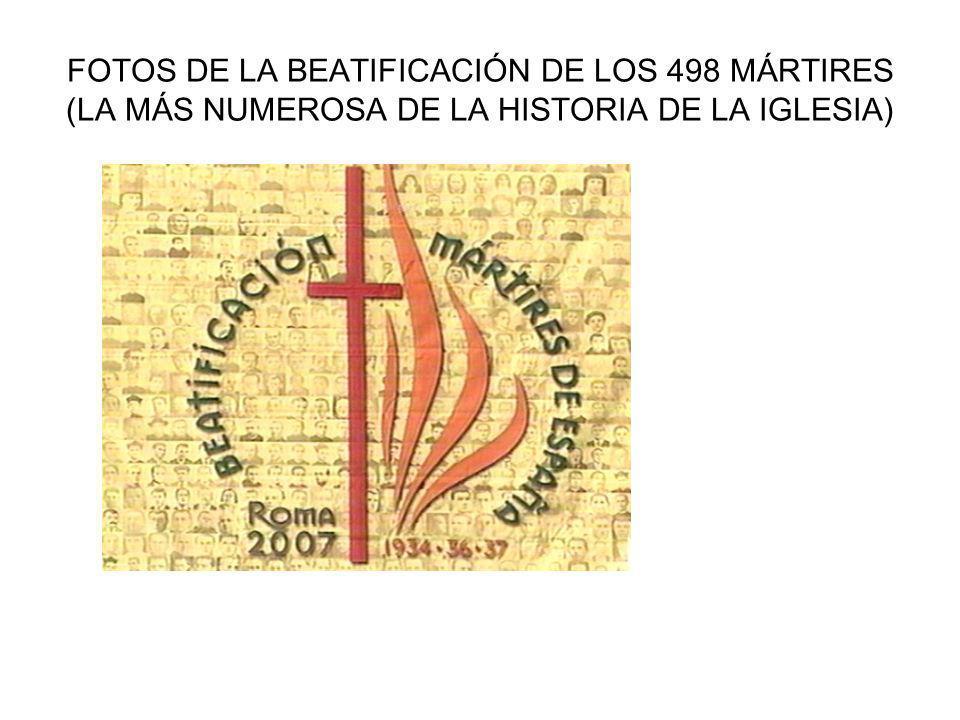 FOTOS DE LA BEATIFICACIÓN DE LOS 498 MÁRTIRES (LA MÁS NUMEROSA DE LA HISTORIA DE LA IGLESIA)