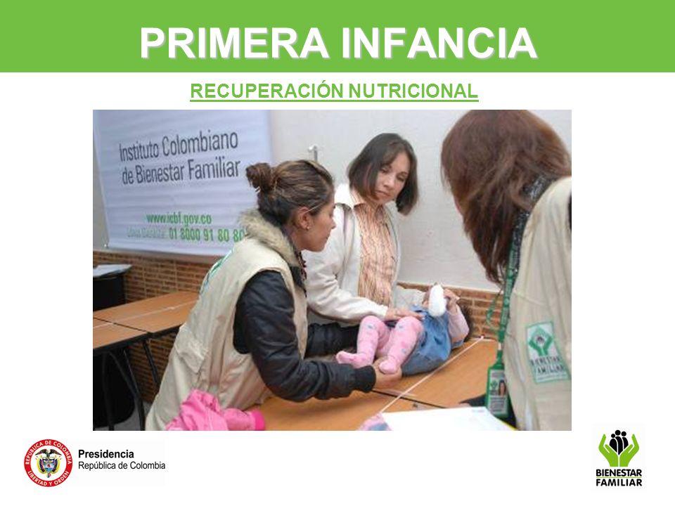 PRIMERA INFANCIA RECUPERACIÓN NUTRICIONAL 17