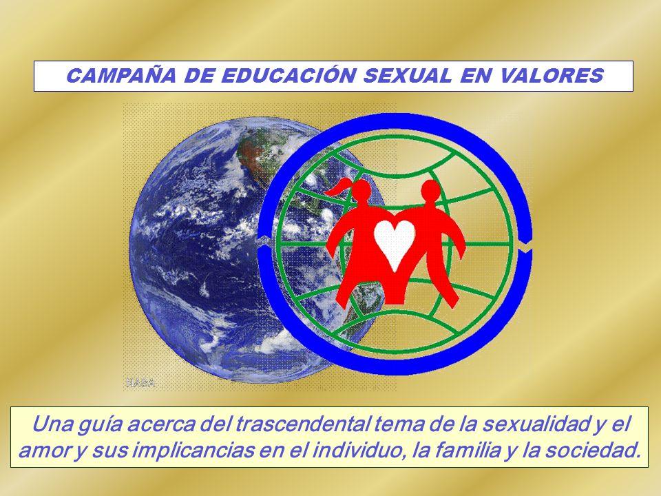 CAMPAÑA DE EDUCACIÓN SEXUAL EN VALORES