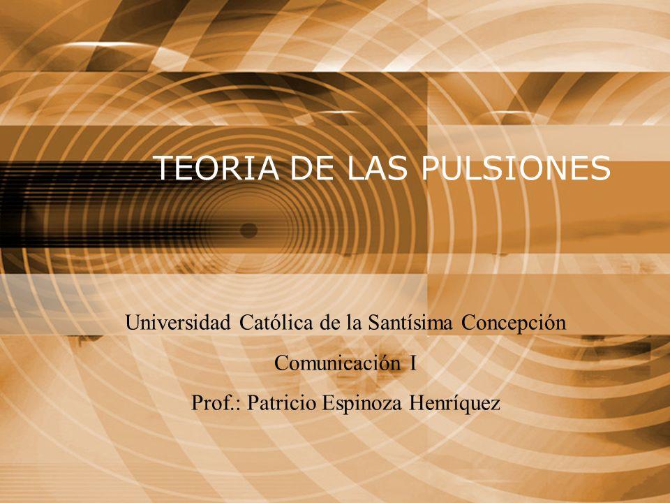 TEORIA DE LAS PULSIONES