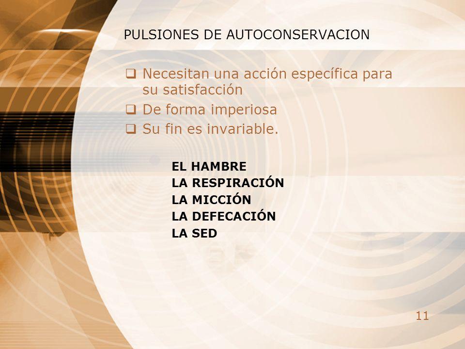 PULSIONES DE AUTOCONSERVACION