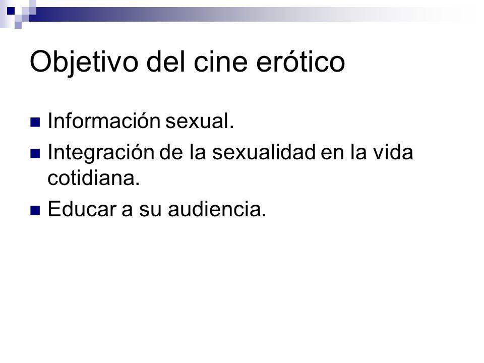 Objetivo del cine erótico