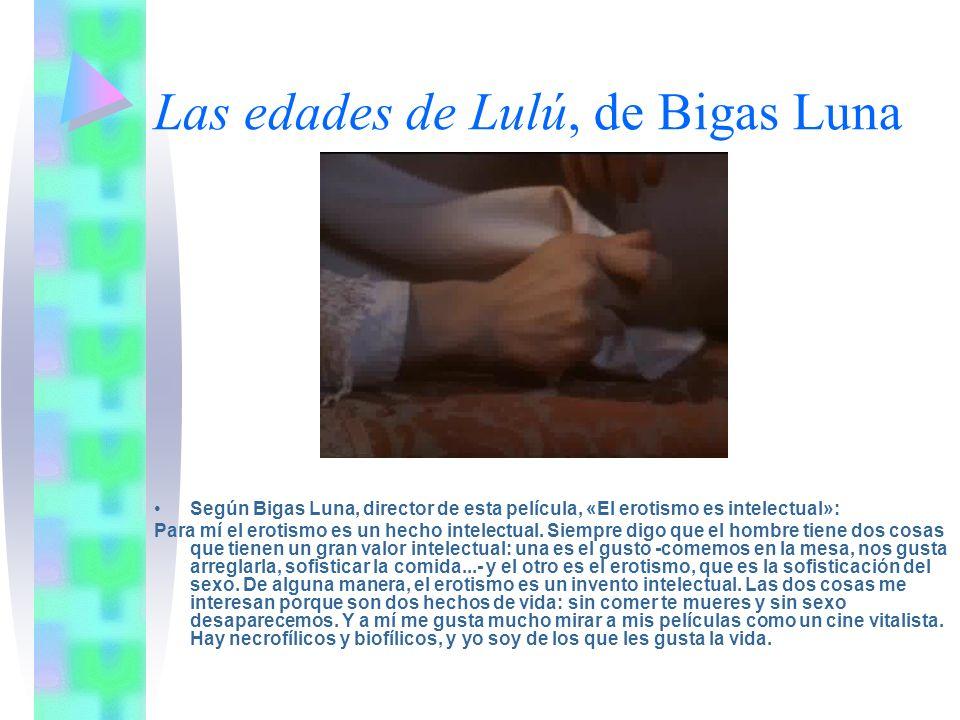 Las edades de Lulú, de Bigas Luna
