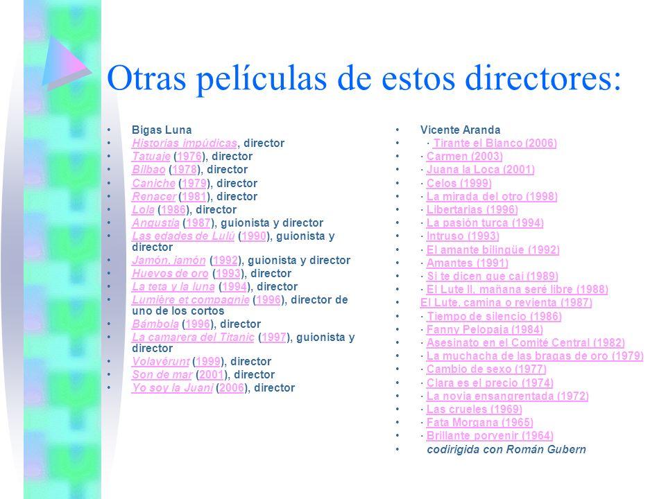 Otras películas de estos directores: