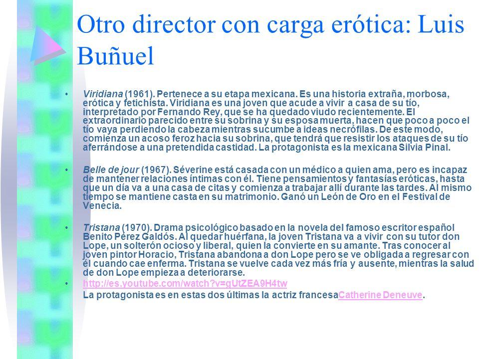 Otro director con carga erótica: Luis Buñuel