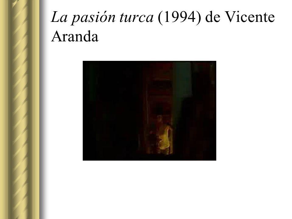 La pasión turca (1994) de Vicente Aranda