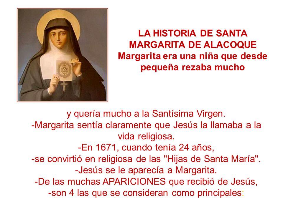 LA HISTORIA DE SANTA MARGARITA DE ALACOQUE