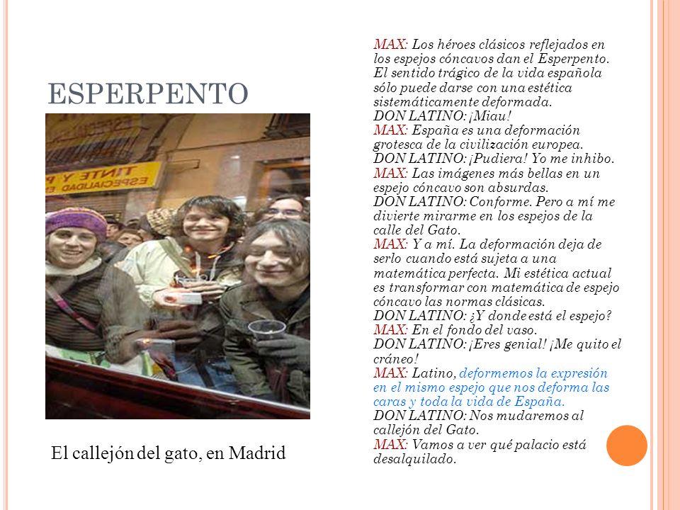ESPERPENTO El callejón del gato, en Madrid