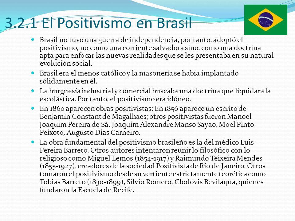 3.2.1 El Positivismo en Brasil