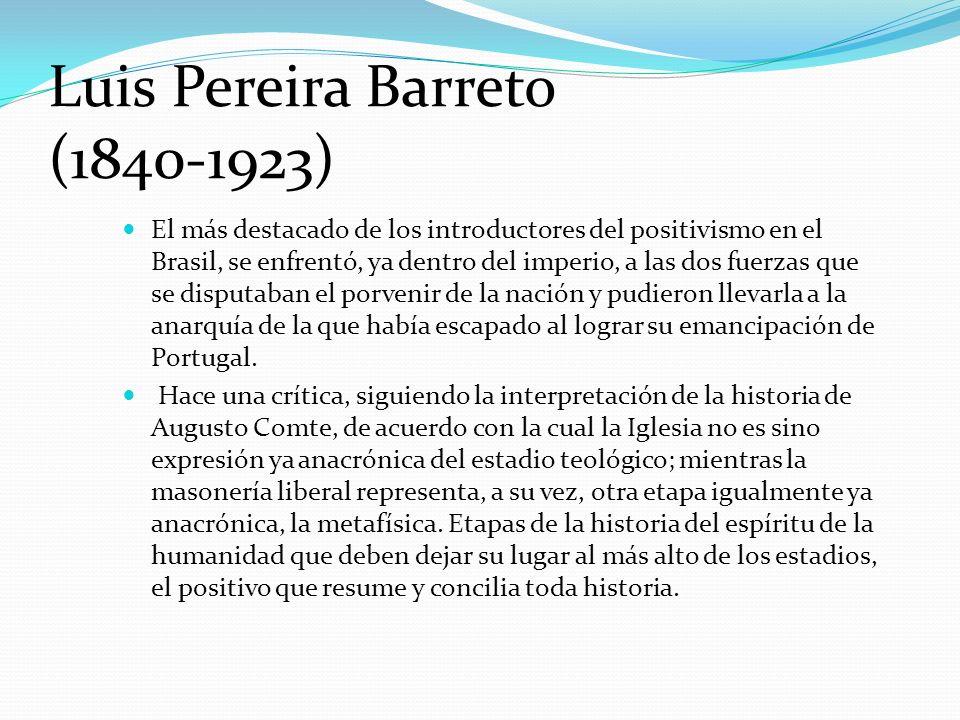 Luis Pereira Barreto (1840-1923)