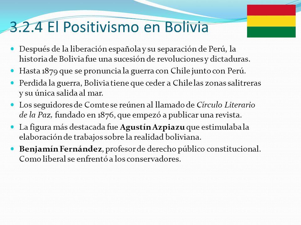 3.2.4 El Positivismo en Bolivia