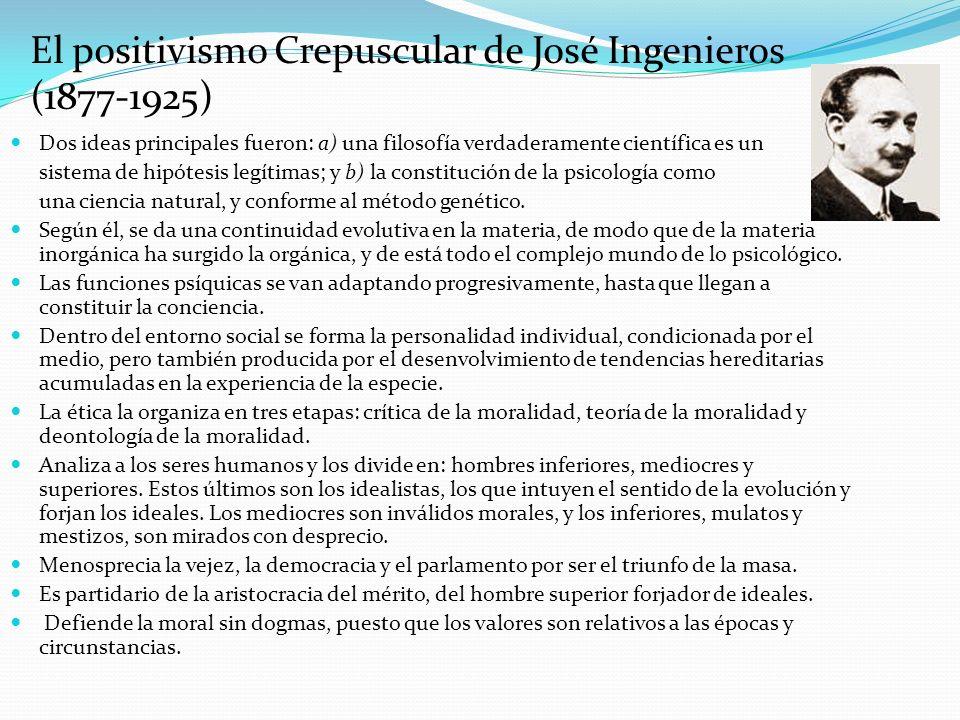El positivismo Crepuscular de José Ingenieros (1877-1925)