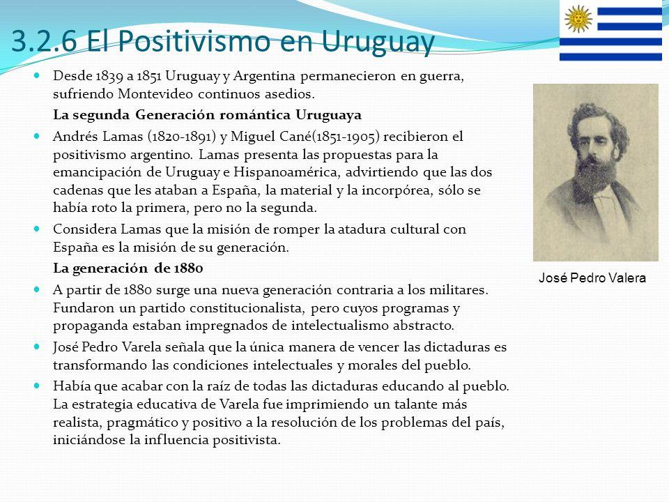 3.2.6 El Positivismo en Uruguay