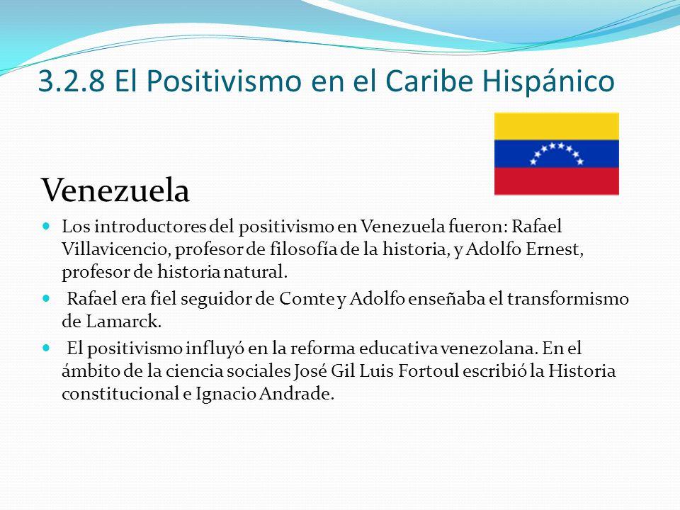 3.2.8 El Positivismo en el Caribe Hispánico