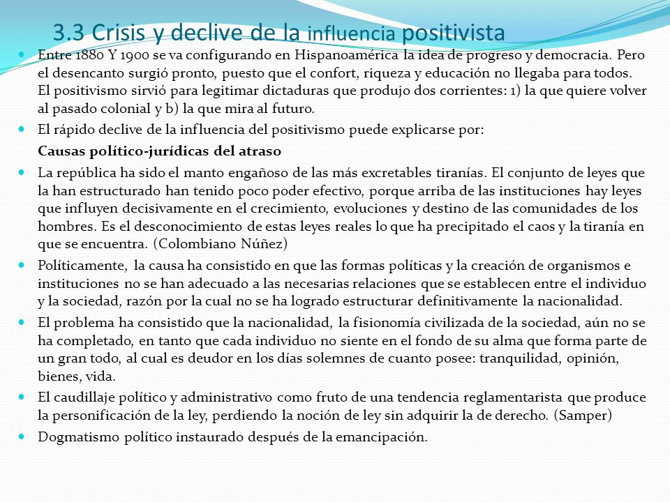 3.3 Crisis y declive de la influencia positivista