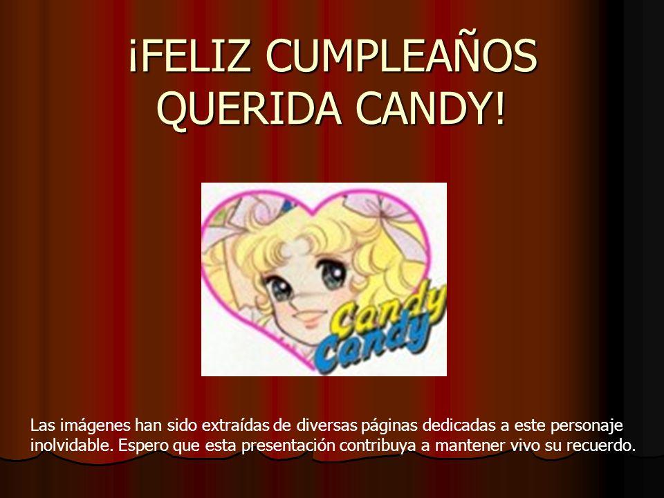 ¡FELIZ CUMPLEAÑOS QUERIDA CANDY!