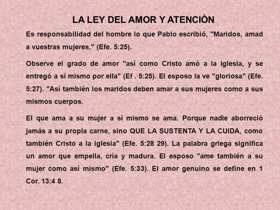 LA LEY DEL AMOR Y ATENCIÒN