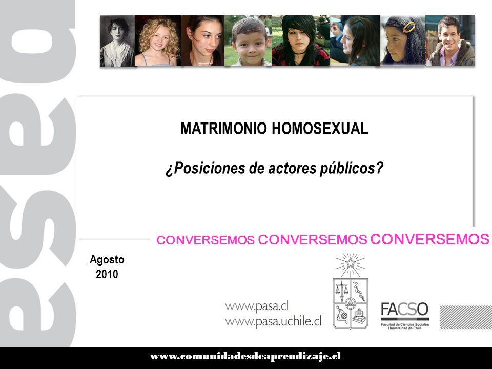 MATRIMONIO HOMOSEXUAL ¿Posiciones de actores públicos