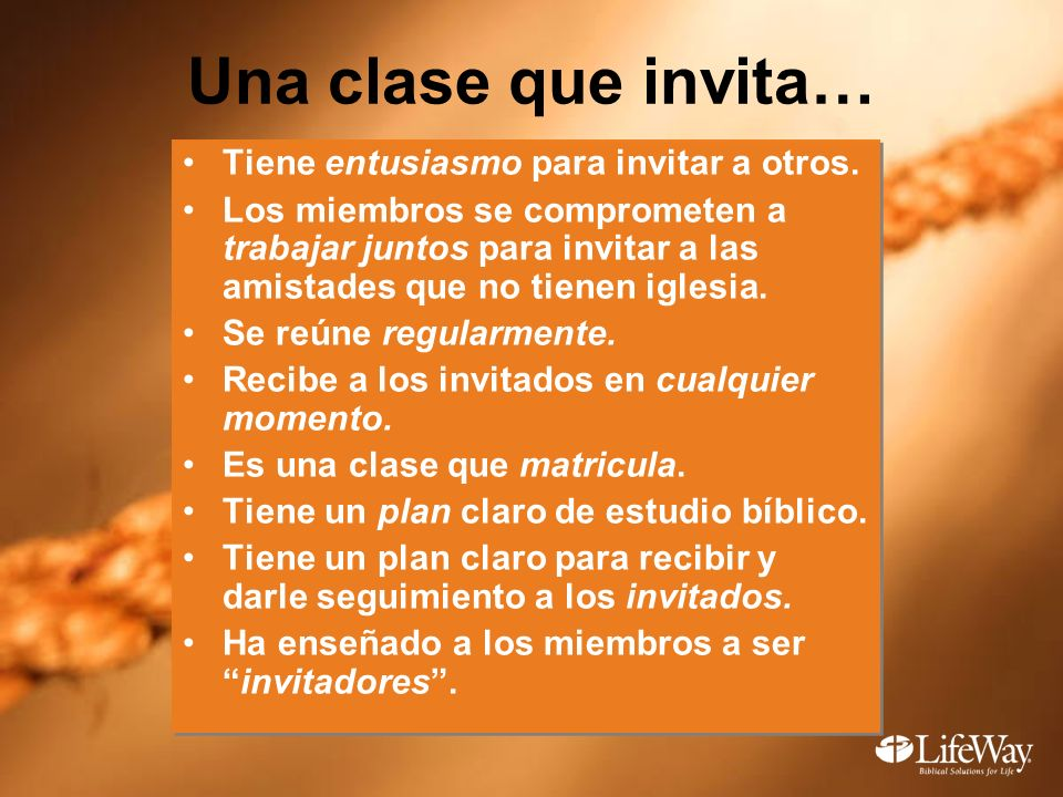 Una clase que invita… Tiene entusiasmo para invitar a otros.