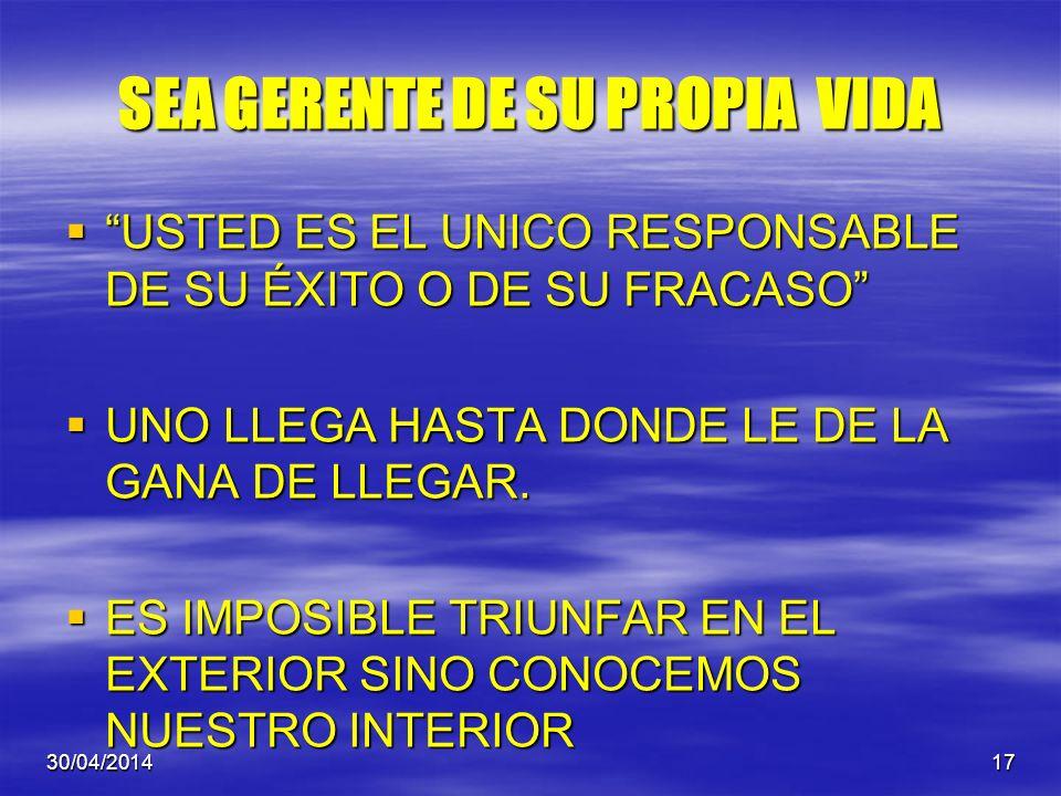 SEA GERENTE DE SU PROPIA VIDA