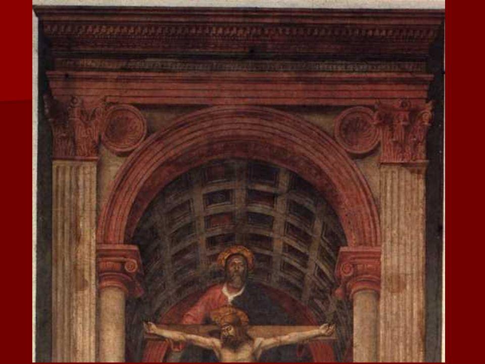 En esta obra, Masaccio nos muestra una bóveda de cañón con casetones, representada con el nuevo sistema basado en la perspectiva de Brunelleschi, quien parece que le asesoró.