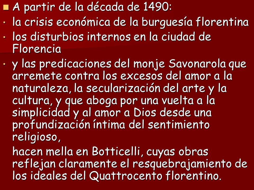A partir de la década de 1490: