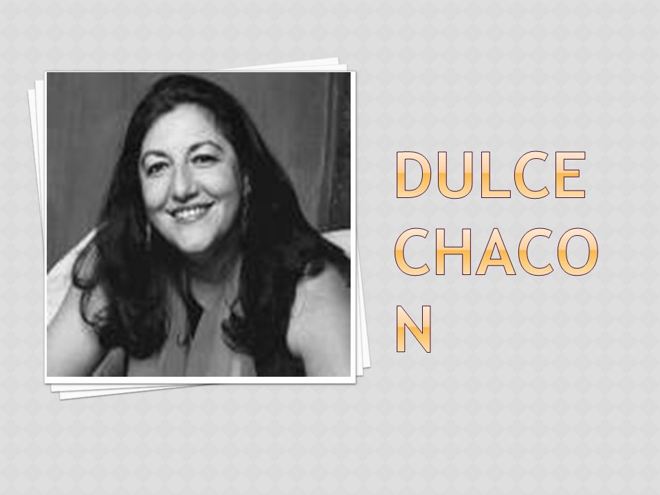 DULCE CHACON