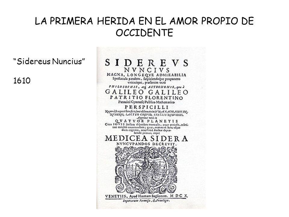 LA PRIMERA HERIDA EN EL AMOR PROPIO DE OCCIDENTE