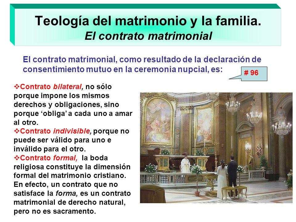 Teología del matrimonio y la familia. El contrato matrimonial