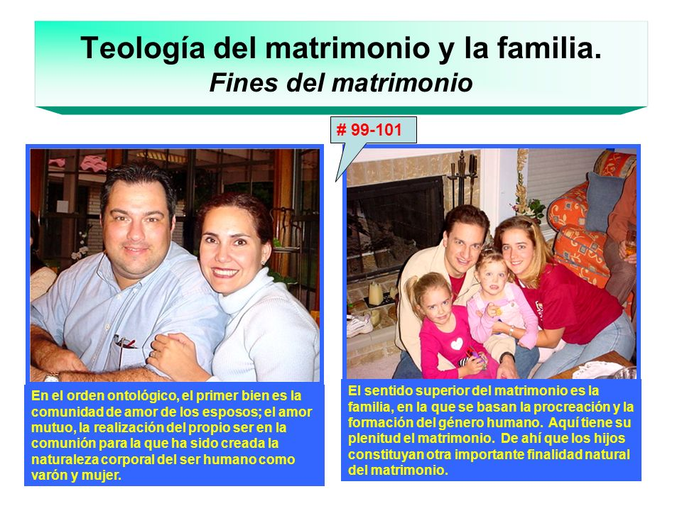 Teología del matrimonio y la familia. Fines del matrimonio