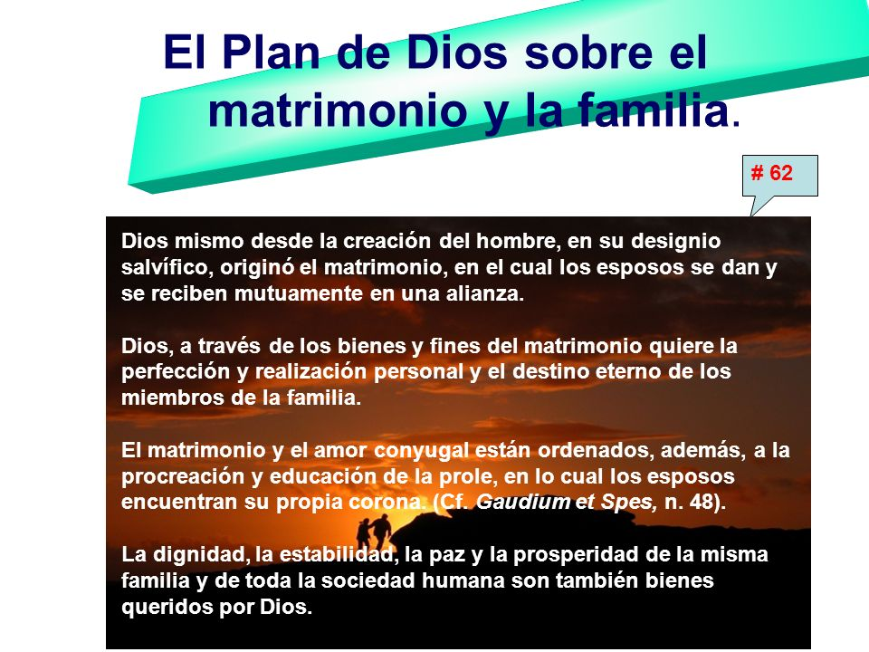 El Plan de Dios sobre el matrimonio y la familia.