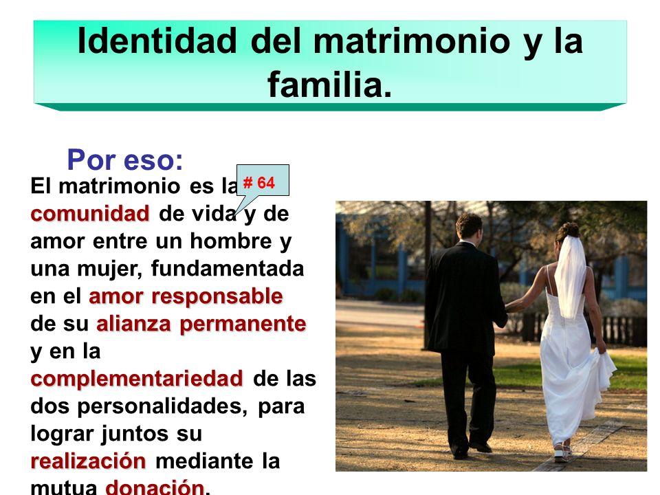 Identidad del matrimonio y la familia.