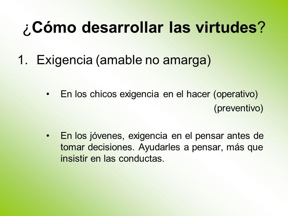 ¿Cómo desarrollar las virtudes