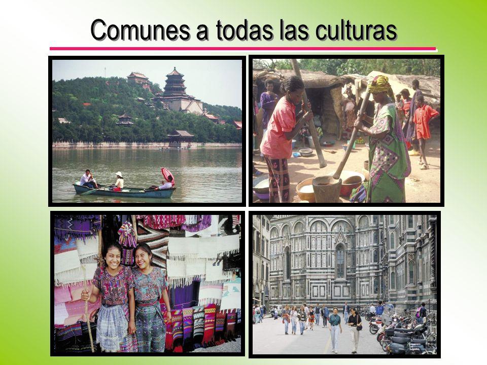 Comunes a todas las culturas