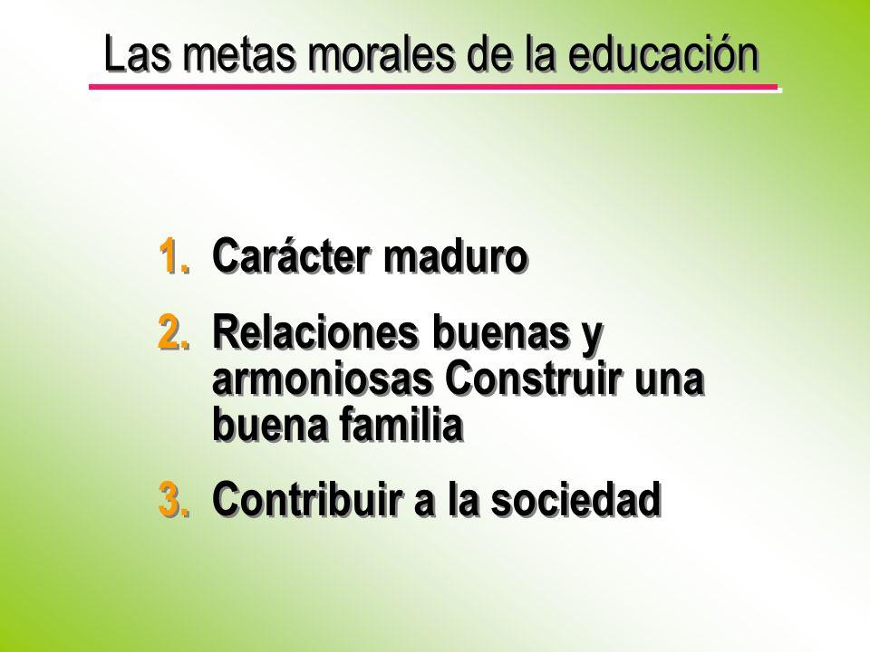 Las metas morales de la educación
