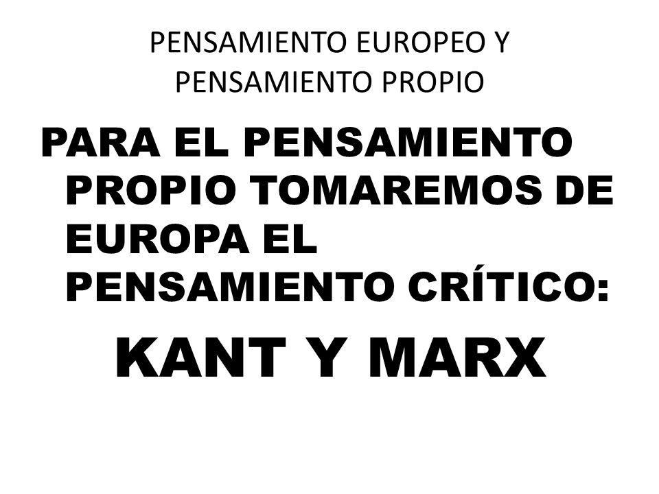 PENSAMIENTO EUROPEO Y PENSAMIENTO PROPIO