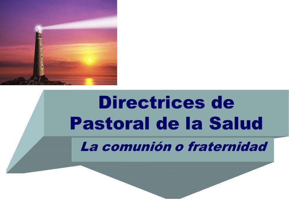 Directrices de Pastoral de la Salud