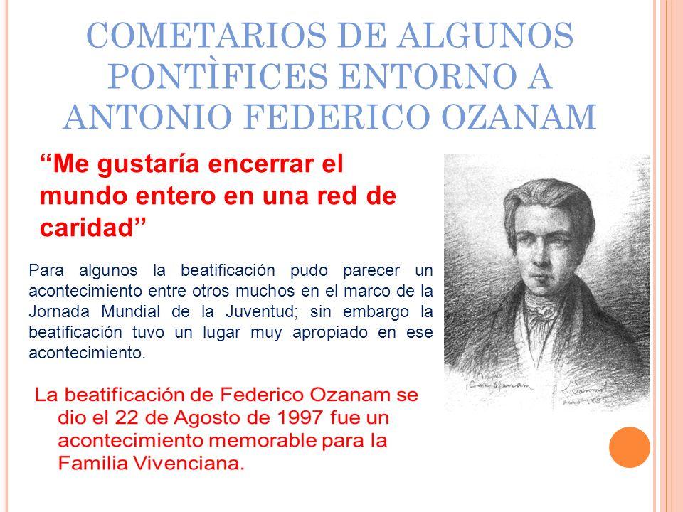 COMETARIOS DE ALGUNOS PONTÌFICES ENTORNO A ANTONIO FEDERICO OZANAM