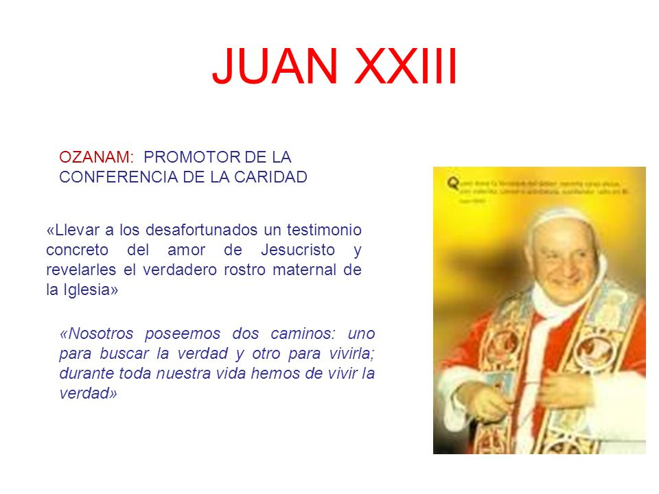 JUAN XXIII OZANAM: PROMOTOR DE LA CONFERENCIA DE LA CARIDAD