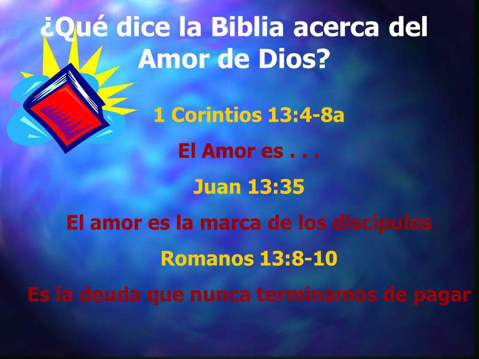 ¿Qué dice la Biblia acerca del Amor de Dios