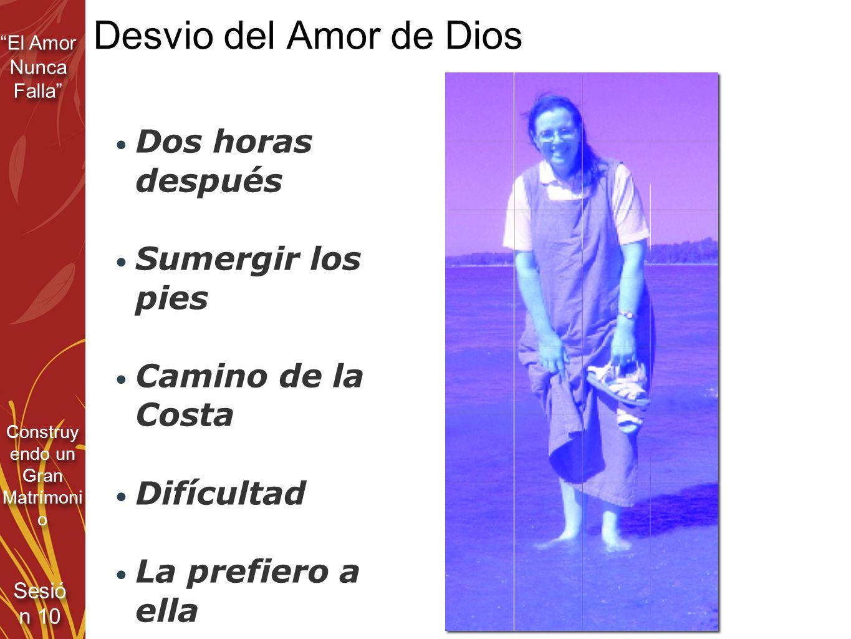 Desvio del Amor de Dios Dos horas después Sumergir los pies