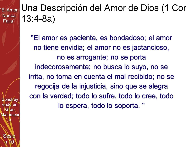 Una Descripción del Amor de Dios (1 Cor 13:4-8a)