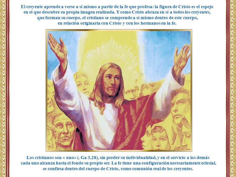 en relación originaria con Cristo y con los hermanos en la fe.