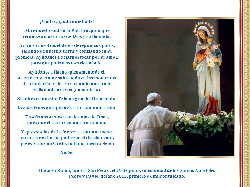 ¡Madre, ayuda nuestra fe!