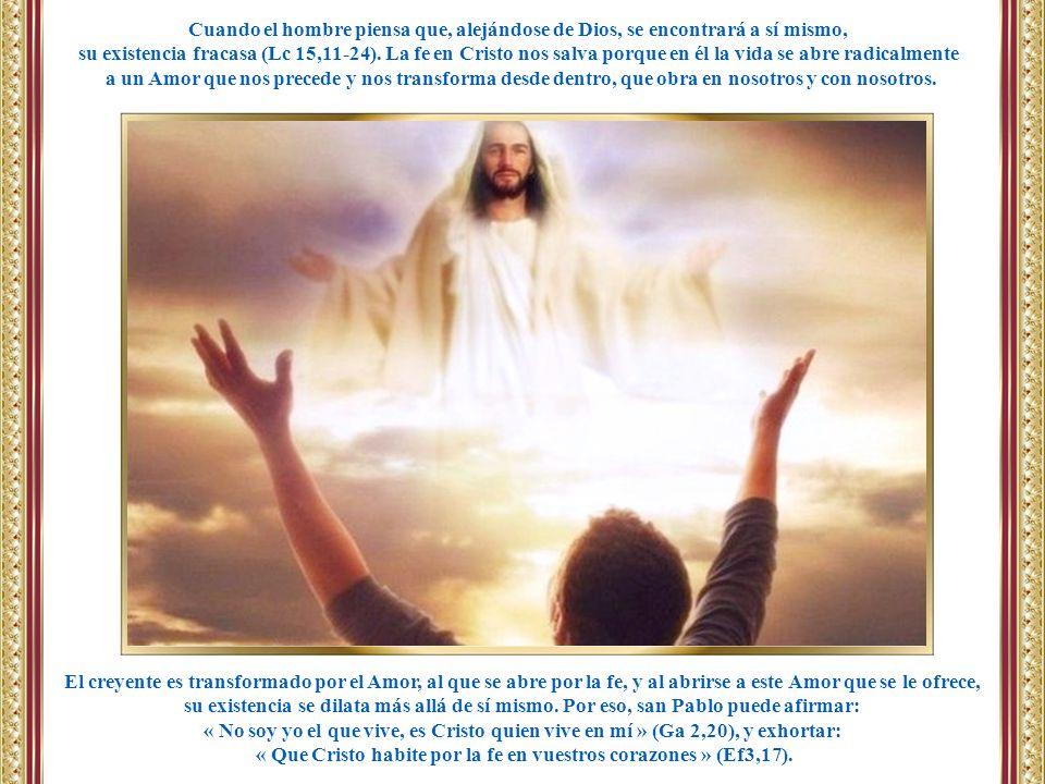 « Que Cristo habite por la fe en vuestros corazones » (Ef3,17).