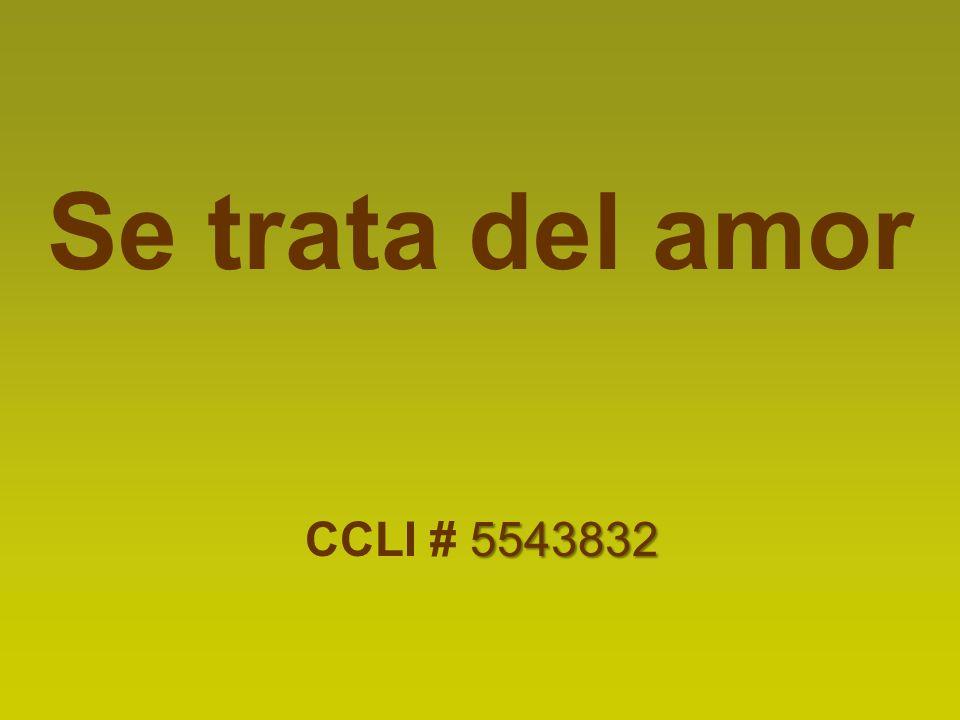 Se trata del amor CCLI # 5543832
