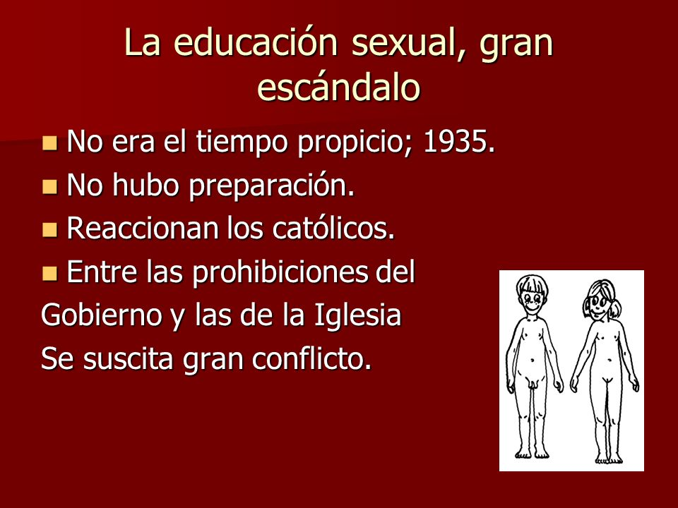 La educación sexual, gran escándalo