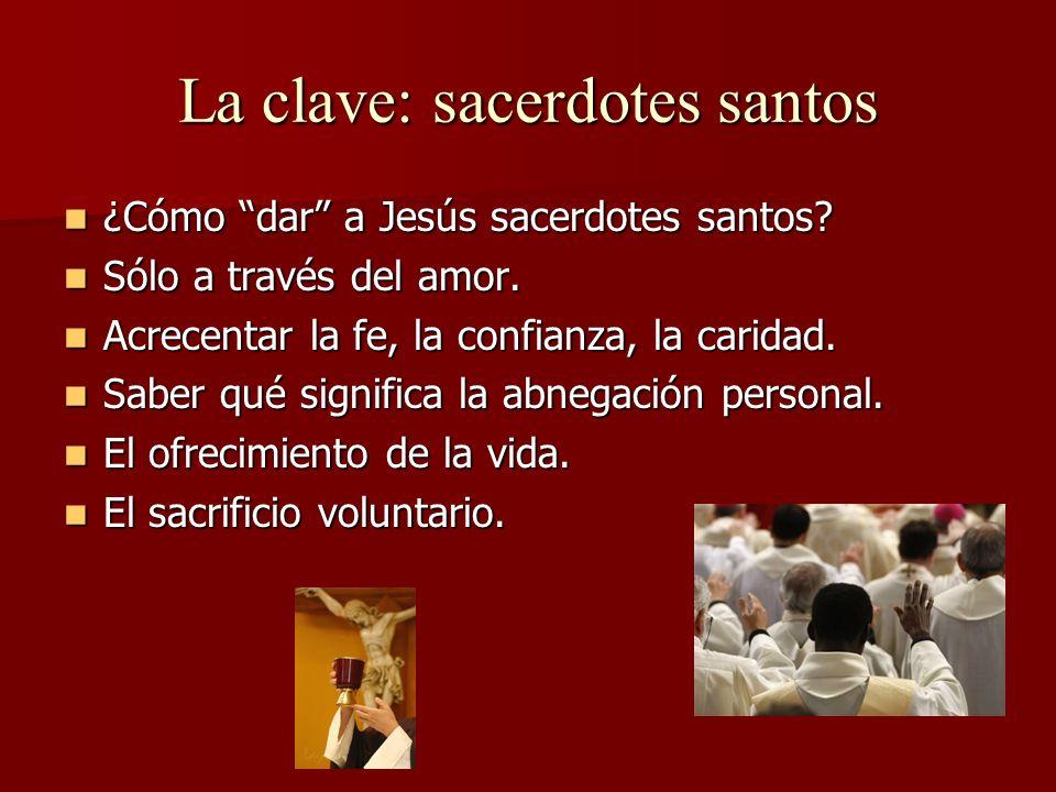 La clave: sacerdotes santos