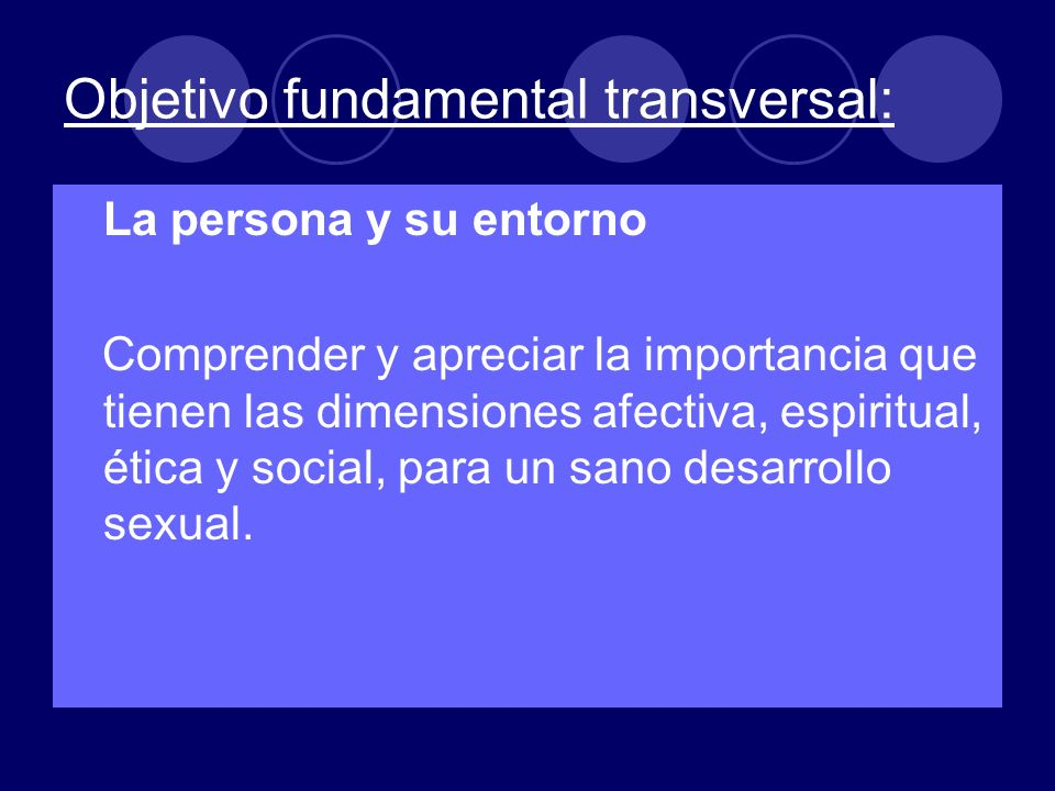 Objetivo fundamental transversal: